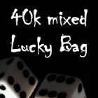 40k Mixed Lucky Bag
